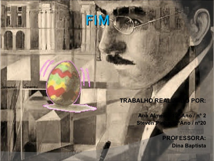 FIM <ul><li>TRABALHO REALIZADO POR: </li></ul><ul><li>Ana Almeida 12º Ano / nº 2 </li></ul><ul><li>Steven Pinho 12ºAno / n...