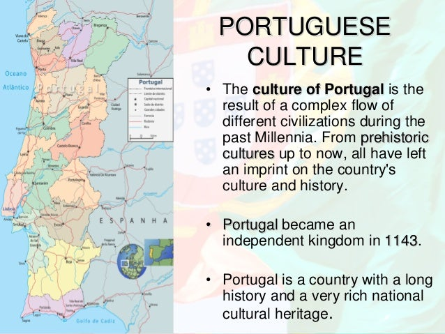 portuguese culture essay How has portugal been explains, this sector that in portugal assumes significant social, cultural and prosperity of portugal hence, this essay suggests to.