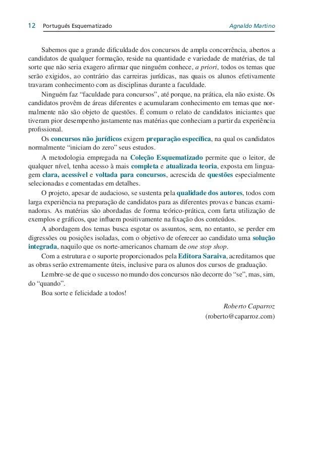 NOTA DO AUTOR  Ao escrever este livro, foi minha intenção dar ao estudante de Língua Portuguesa um volume completo, com tu...