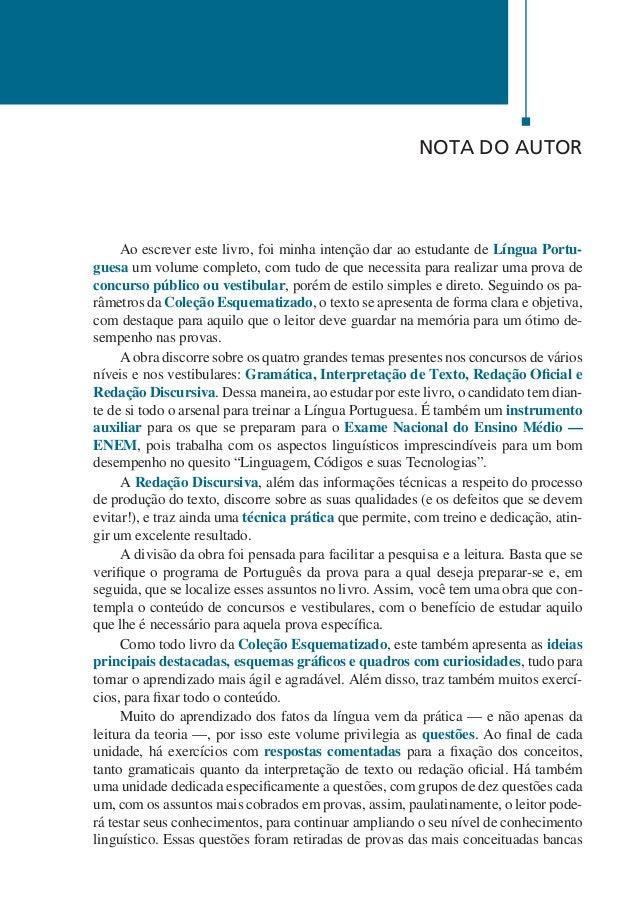 14  Português Esquematizado  Agnaldo Martino  examinadoras de todo o país, tais como Cesgranrio, Cespe-UnB, Cetro, Consulp...