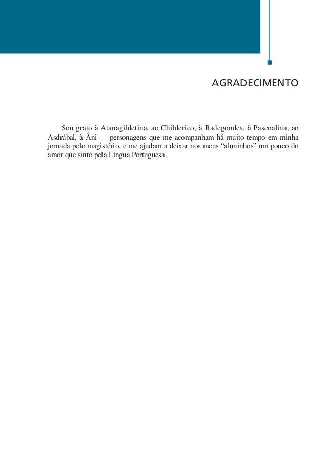 8  Português Esquematizado  portugues_esquematizado_p_001_028.indd 8  Agnaldo Martino  14/02/2012 19:59:53