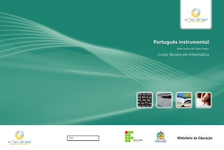 Português instrumental                   Maria Isolina de Castro Soares         Curso Técnico em InformáticaISBN: