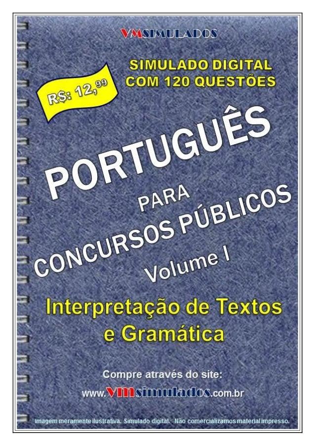 VMSIMULADOS.COM.BR  PORTUGUÊS PARA CONCURSOS PÚBLICOS - VOLUME I  www.vmsimulados.com.br  1