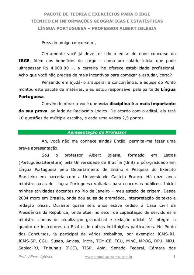 PACOTE DE TEORIA E EXERCÍCIOS PARA O IBGE TÉCNICO EM INFORMAÇÕES GEOGRÁFICAS E ESTATÍSTICAS LÍNGUA PORTUGUESA – PROFESSOR ...