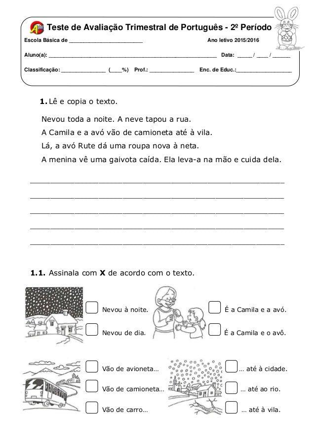 Teste de Avaliação Trimestral de Português - 2º Período Escola Básica de _________________________ Ano letivo 2015/2016 Al...