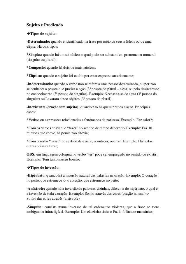 Sujeito e PredicadoTipos de sujeito:-Determinado: quando é identificado na frase por meio de seus núcleos ou de umaelipse....