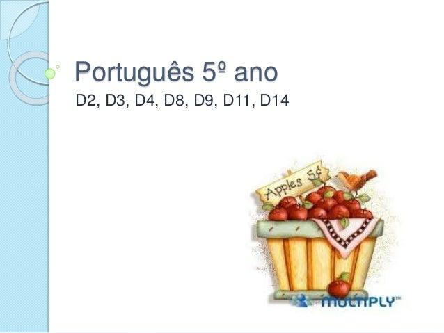 Português 5º ano D2, D3, D4, D8, D9, D11, D14