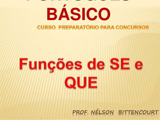 PORTUGUÊS  BÁSICO  PROF. NÉLSON BITTENCOURT