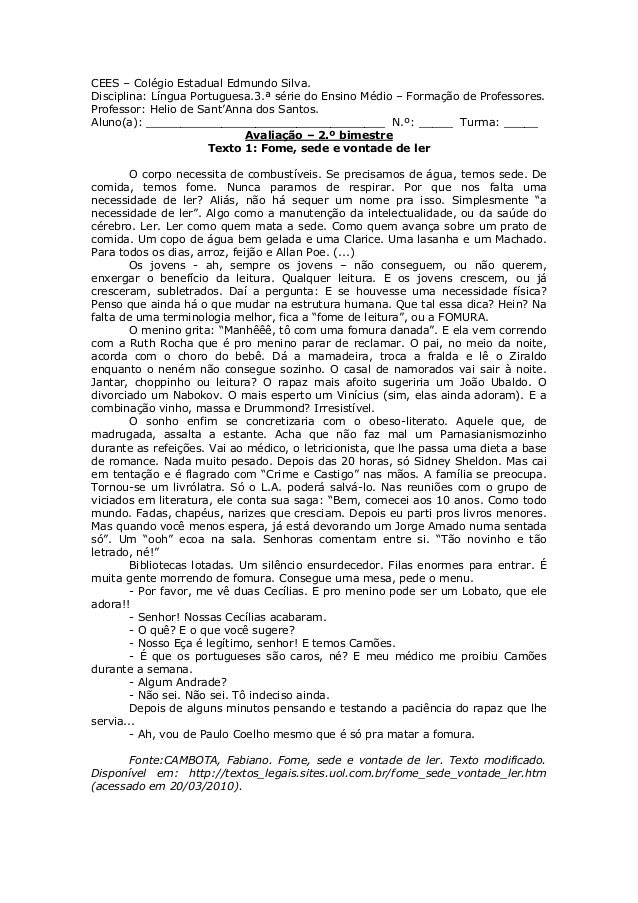 CEES – Colégio Estadual Edmundo Silva. Disciplina: Língua Portuguesa.3.ª série do Ensino Médio – Formação de Professores. ...