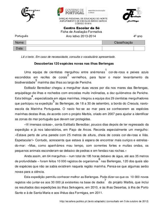DIREÇÃO REGIONAL DE EDUCAÇÃO DO NORTE AGRUPAMENTO DE ESCOLAS EMÍDIO GARCIA CÓDIGO 151816  Centro Escolar da Sé Ficha de Av...