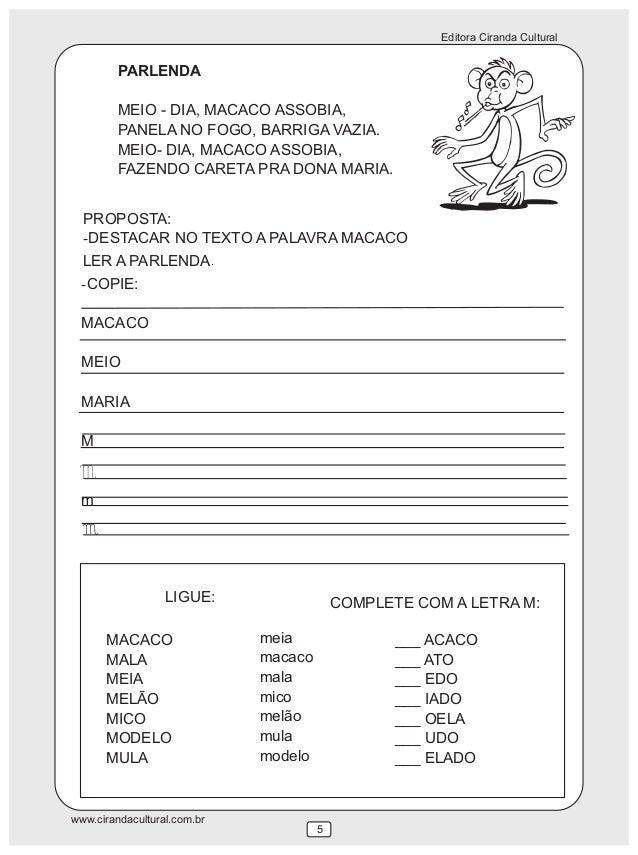 Editora Ciranda Cultural www.cirandacultural.com.br 5 MACACO MALA MEIA MELÃO MICO MODELO MULA meia macaco mala mico melão ...