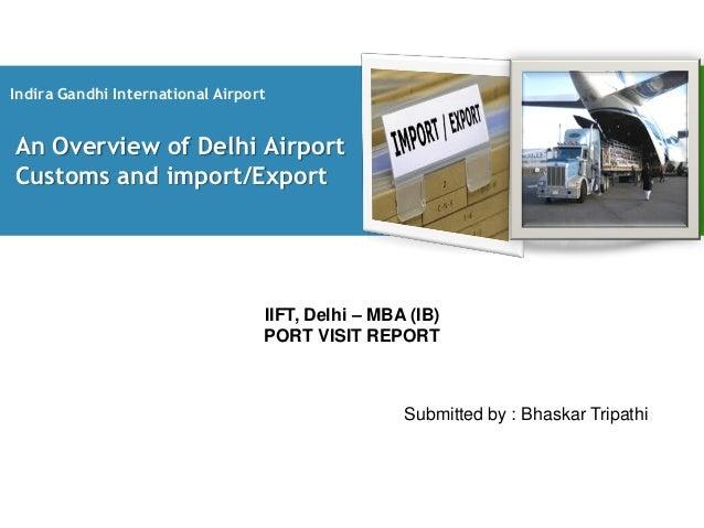 Indira Gandhi International AirportAn Overview of Delhi AirportCustoms and import/Export                                  ...