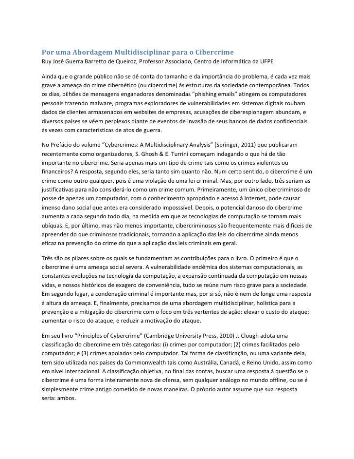Por uma Abordagem Multidisciplinar para o CibercrimeRuy José Guerra Barretto de Queiroz, Professor Associado, Centro de In...