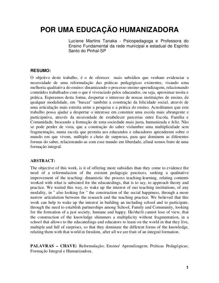 POR UMA EDUCAÇÃO HUMANIZADORA                      Luciene Martins Tanaka - Psicopedagoga e Professora do                 ...