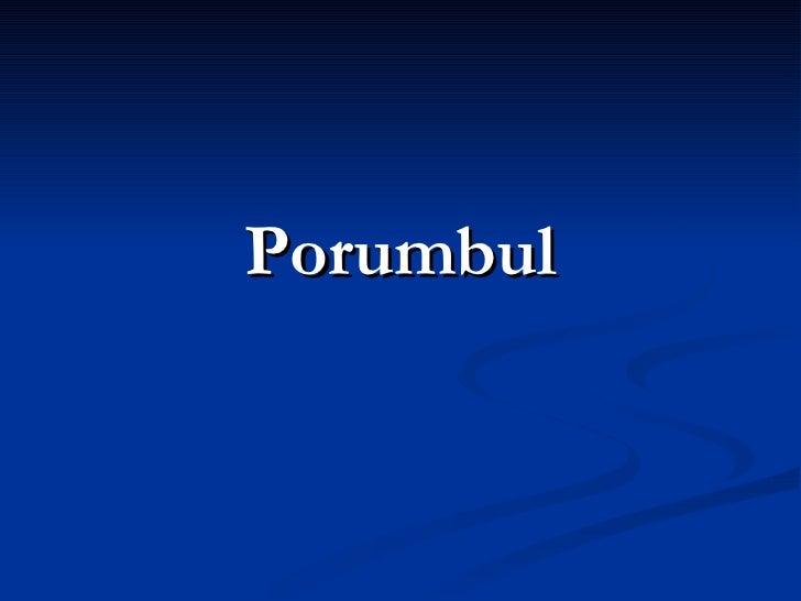 <ul><li>Porumbul </li></ul>