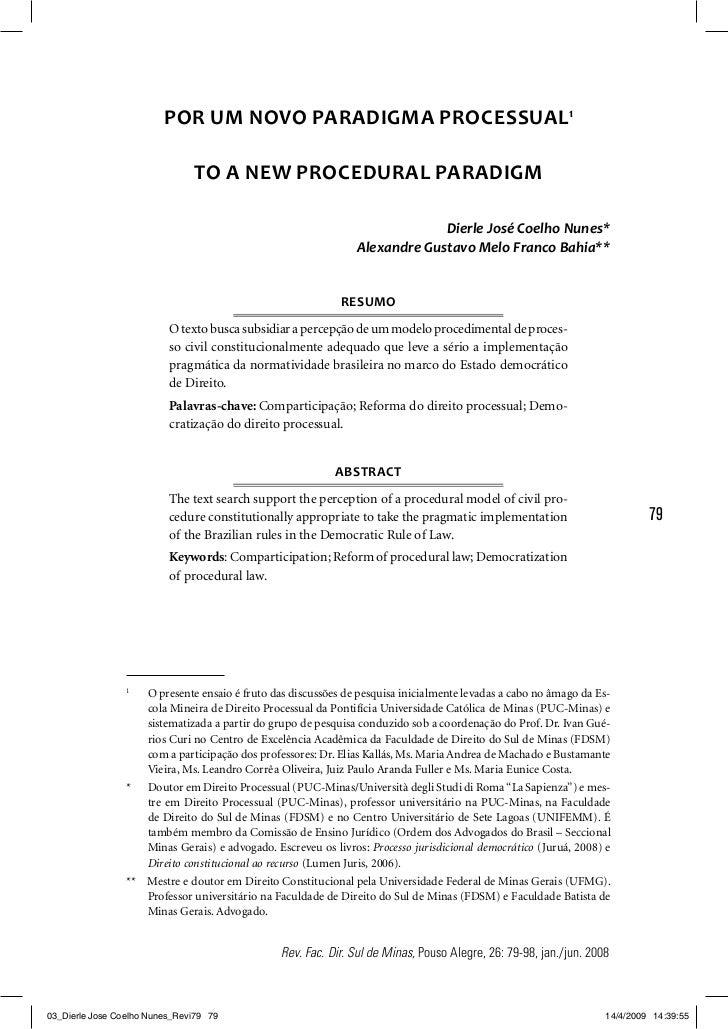 POR UM NOVO PARADIGMA PROCESSUAL1                               TO A NEW PROCEDURAL PARADIGM                              ...
