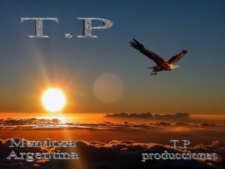 T.P producciones T.P Mendoza Argentina