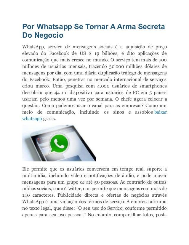 Por Whatsapp Se Tornar A Arma Secreta Do Negocio WhatsApp, serviço de mensagens sociais é a aquisição de preço elevado do ...