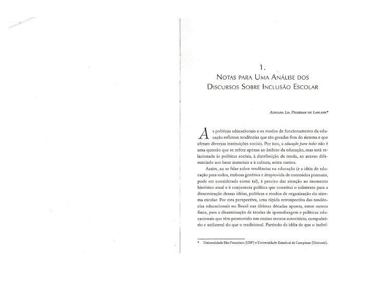 Notas Para uma analise dos discursos sobre inclusão escolar (Autora : adriana Lia Friszmam de Lapalne
