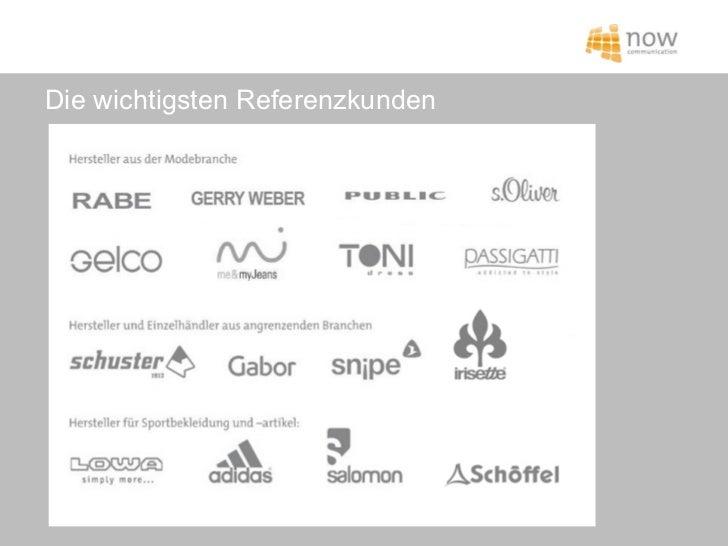 Die wichtigsten Referenzkunden       Die wichtigsten Referenzkunden© NOW COMMUNICATION GmbH