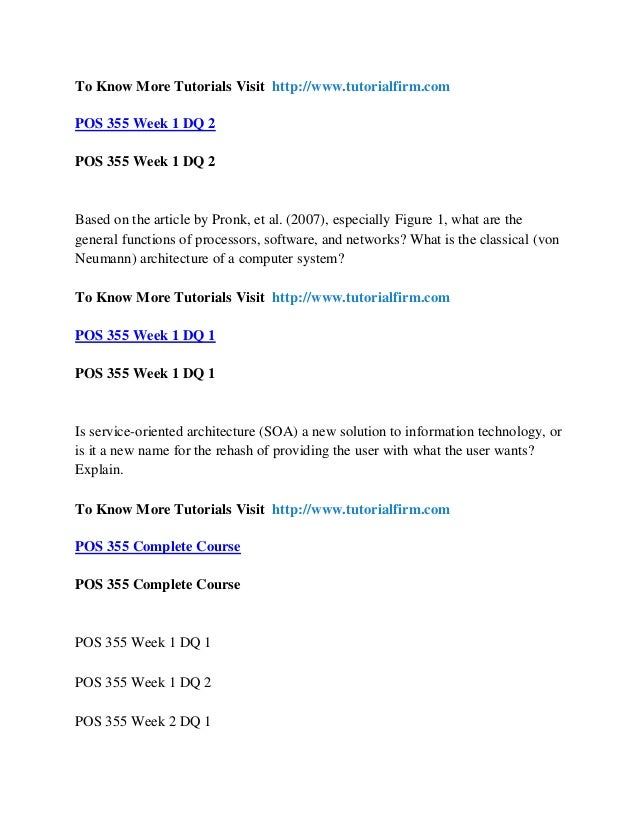 pos 355 team assignment Pos 355 uop course tutorial - tutorialsale saturday, 18 january 2014 pos 355 week 5 team assignment operation system analysis (uop)  pos 355 week 4 team assignment (complete outline) linux features (uop) click here to purchase the tutorial.
