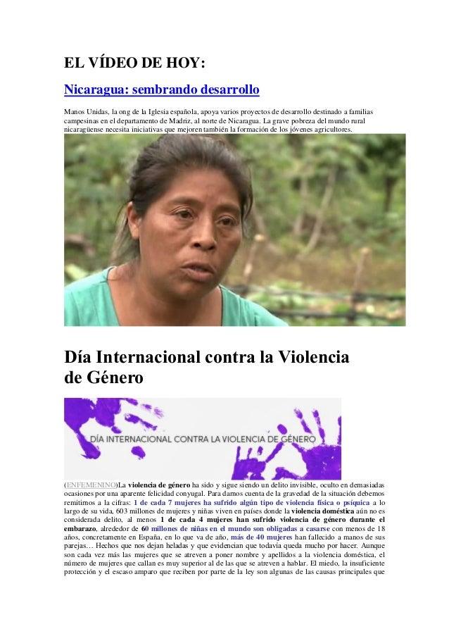 EL VÍDEO DE HOY:  Nicaragua: sembrando desarrollo  Manos Unidas, la ong de la Iglesia española, apoya varios proyectos de ...