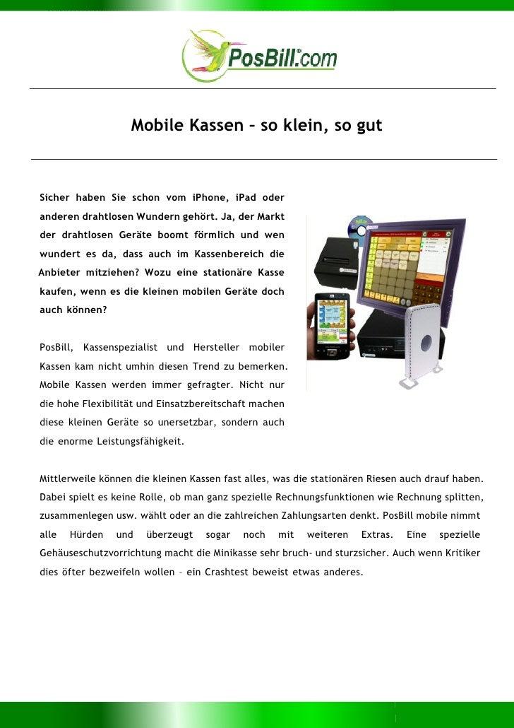 Mobile Kassen – so klein, so gutSicher haben Sie schon vom iPhone, iPad oderanderen drahtlosen Wundern gehört. Ja, der Mar...