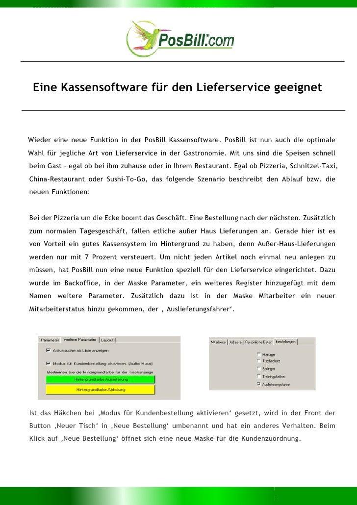 Eine Kassensoftware für den Lieferservice geeignetWieder eine neue Funktion in der PosBill Kassensoftware. PosBill ist nun...