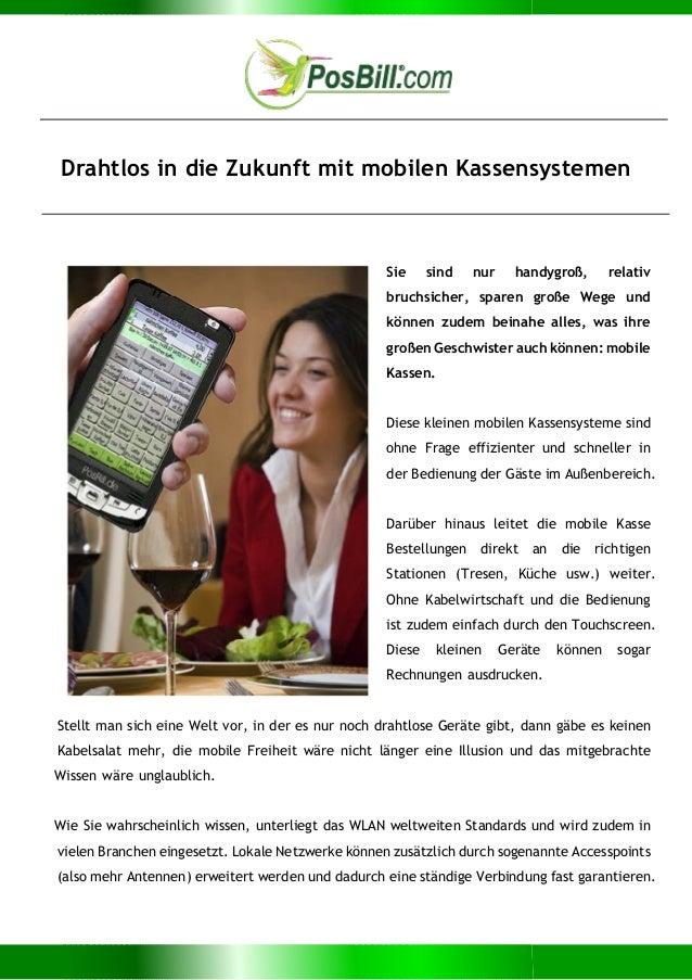 Drahtlos in die Zukunft mit mobilen Kassensystemen Sie sind nur handygroß, relativ bruchsicher, sparen große Wege und könn...