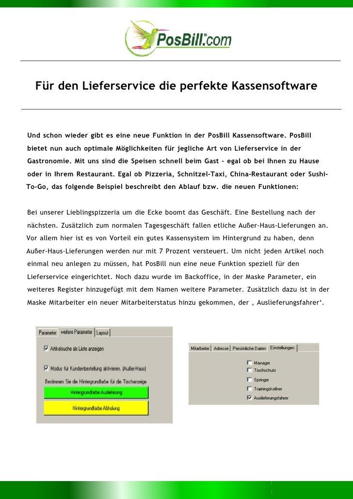 Für den Lieferservice die perfekte KassensoftwareUnd schon wieder gibt es eine neue Funktion in der PosBill Kassensoftware...