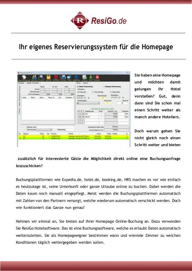 Ihr eigenes Reservierungssystem für die Homepage Sie haben eine Homepage und möchten damit gelungen Ihr Hotel vorstellen? ...