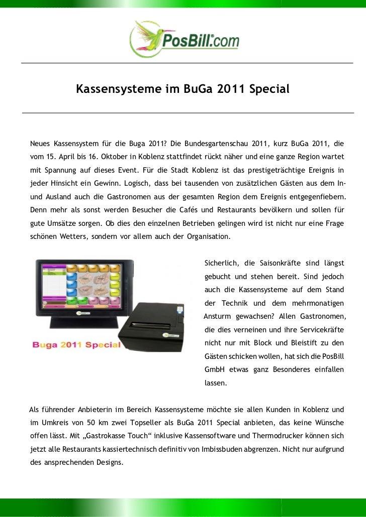 Kassensysteme im BuGa 2011 SpecialNeues Kassensystem für die Buga 2011? Die Bundesgartenschau 2011, kurz BuGa 2011, dievom...