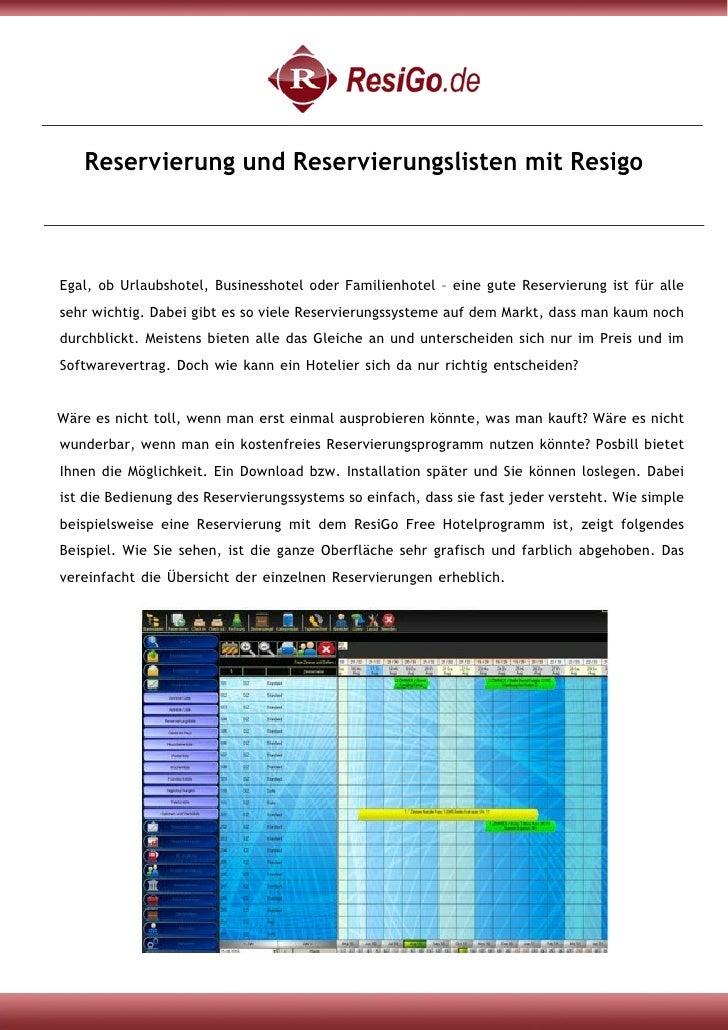 Reservierung und Reservierungslisten mit ResigoEgal, ob Urlaubshotel, Businesshotel oder Familienhotel – eine gute Reservi...