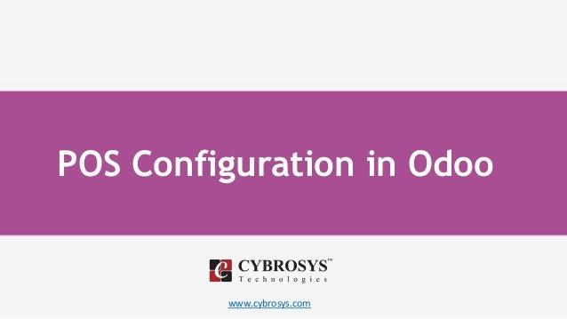 www.cybrosys.com POS Configuration in Odoo