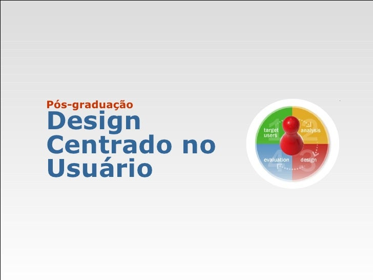 Pós-graduação Design Centrado no Usuário