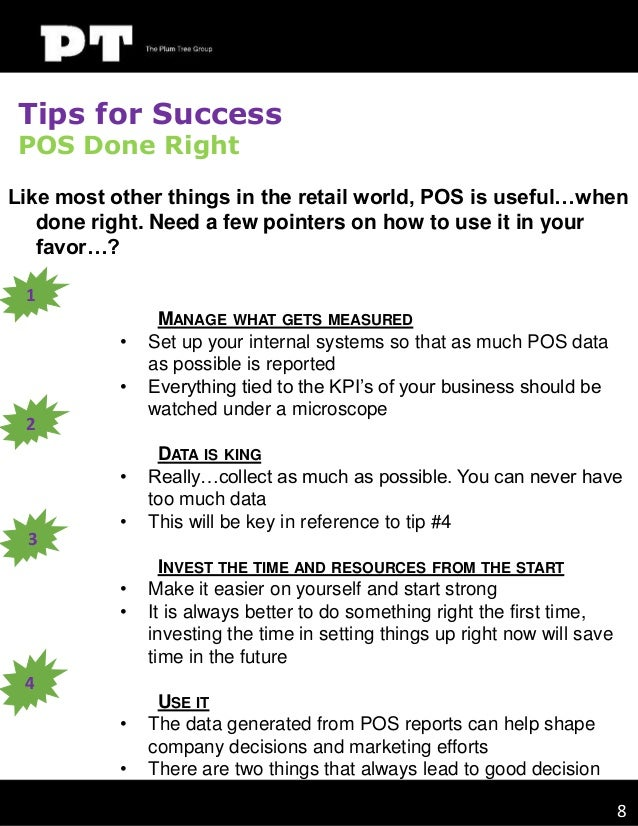 Tips for Success POS Done Right  Like most other things in the retail world, POS is useful…when done right. Need a few poi...