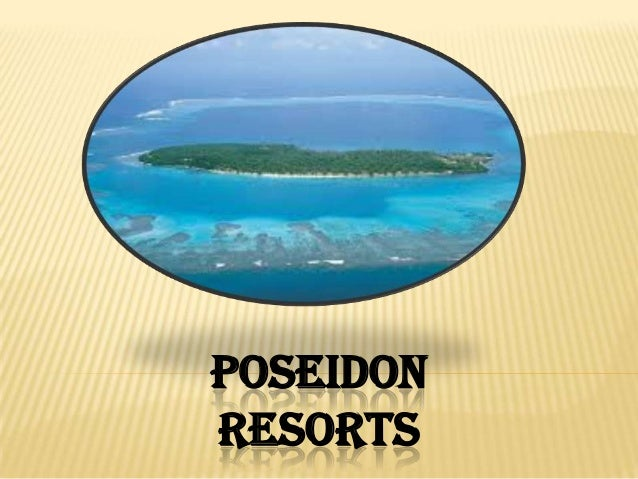 POSEIDON RESORTS