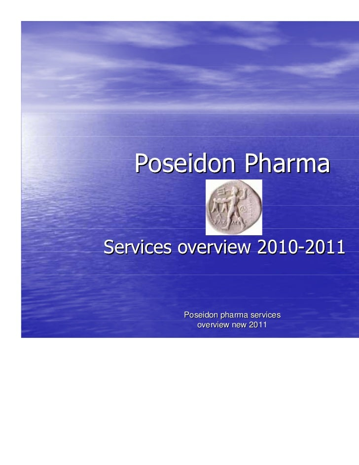 Poseidon PharmaServices overview 2010-2011        Poseidon pharma services           overview new 2011