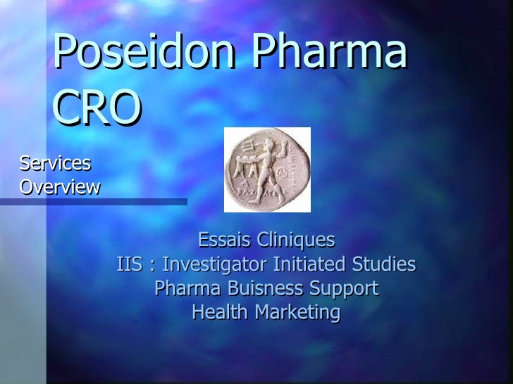 Poseidon Pharma CRO Essais Cliniques IIS :  Investigator   Initiated   Studies Pharma  Buisness  Support Health  Marketing...