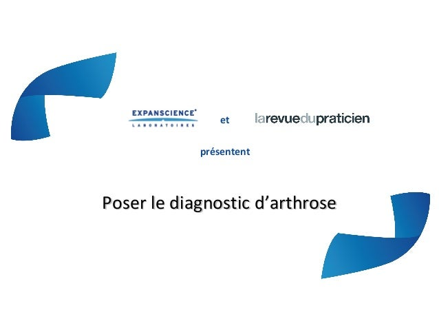 etprésententPoser le diagnostic d'arthrosePoser le diagnostic d'arthrose