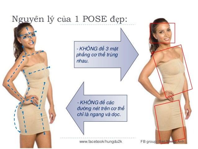 Nguyên lý của 1 POSE đẹp:  - KHÔNG để 3 mặt phẳng cơ thể trùng nhau.  - KHÔNG để các đường nét trên cơ thể chỉ là ngang và...