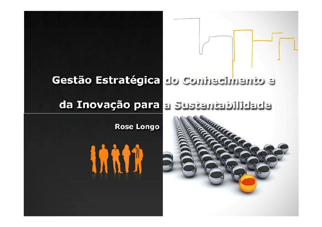 Gestão do Conhecimento e da Inovação para a Sustentabilidade