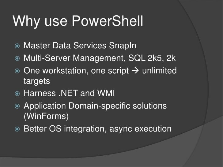 Why Use PowerShell Slide 2