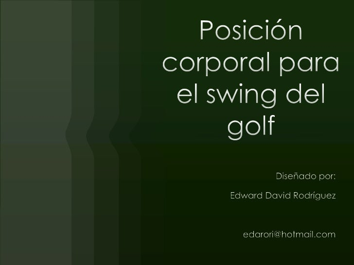 Posición corporal para el swing del golf