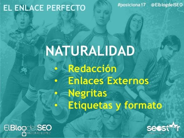 EL ENLACE PERFECTO #posiciona17 @ElblogdelSEO ANCHOR TEXT • Estudio Reciente • Anchor Text de marca