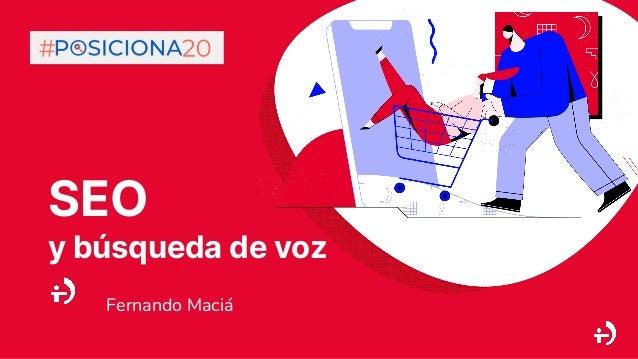 SEO y búsqueda de voz Fernando Maciá