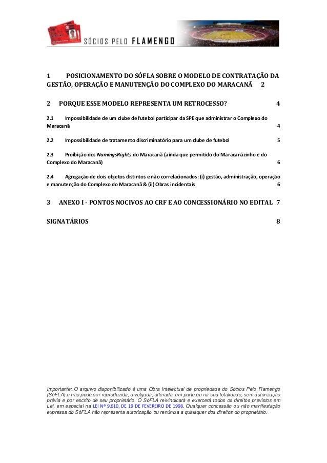 1    POSICIONAMENTO DO SÓFLA SOBRE O MODELO DE CONTRATAÇÃO DAGESTÃO, OPERAÇÃO E MANUTENÇÃO DO COMPLEXO DO MARACANÃ 22     ...