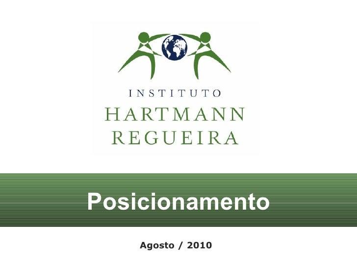 Posicionamento Agosto / 2010
