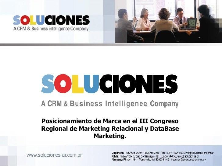 Posicionamiento de Marca en el III Congreso Regional de Marketing Relacional y DataBase Marketing.