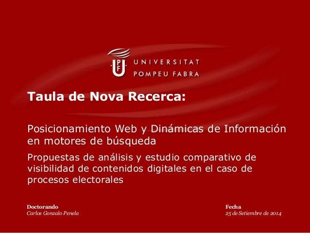 Taula de Nova Recerca: Posicionamiento Web y Dinámicas de Información en motores de búsqueda Propuestas de análisis y estu...